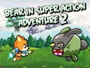 Play Bear in Super Action 2